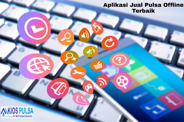 Aplikasi Jual Pulsa Offline Terbaik