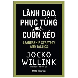 Lãnh Đạo, Phục Tùng Hoặc Cuốn Xéo ebook PDF-EPUB-AWZ3-PRC-MOBI