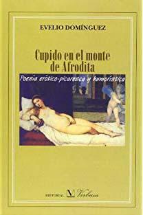 Cupido en el monte de Afrodita. Evelio Domínguez.