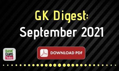 GK Digest September 2021 - Download PDF