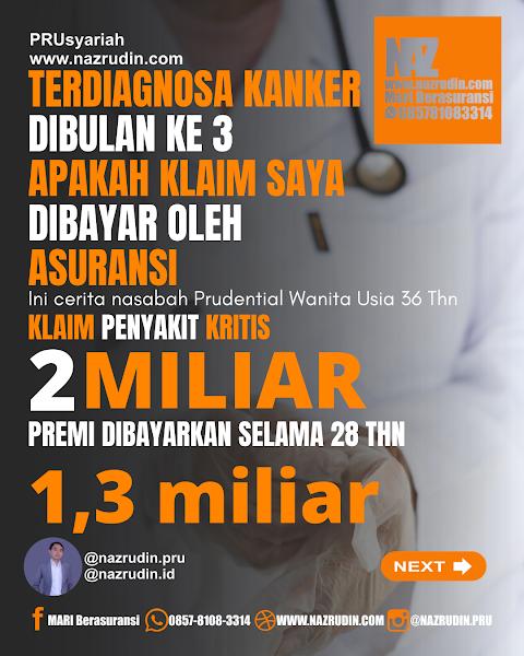 Klaim Penyakit Kritis 2 Miliar dan Premi Dibayarkan Selama 28 Tahun.