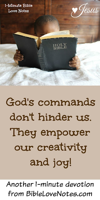 God's commands are good for us, God's commands are loving