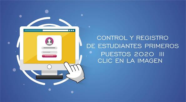 CONTROL Y REGISTRO DE ESTUDIANTES PRIMEROS PUESTOS 2020  III