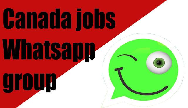 Canada jobs Whatsapp group