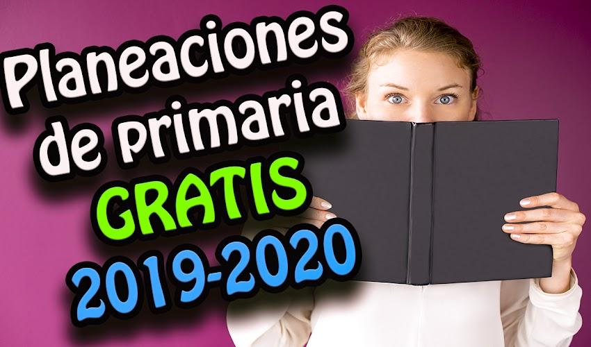 Planeaciones de primaria 2019 - 2020 (Nueva Escuela Mexicana)