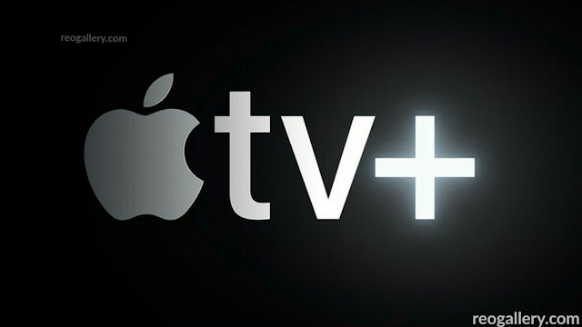 Apple TV Plus streaming service; Price and details - Reo Gallery