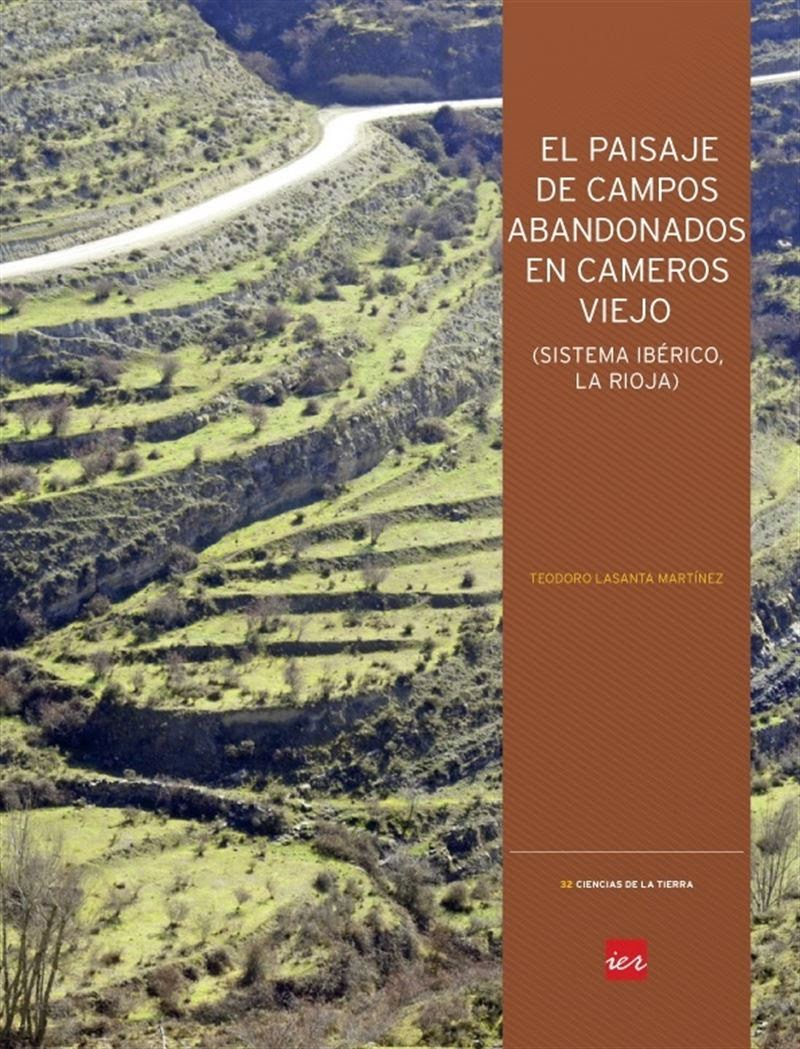 Lasanta Martínez, Teodoro, El paisaje de campos abandonados en Cameros Viejo (Sistema Ibérico, La Rioja), Instituto de Estudios Riojanos (IER), 2014.