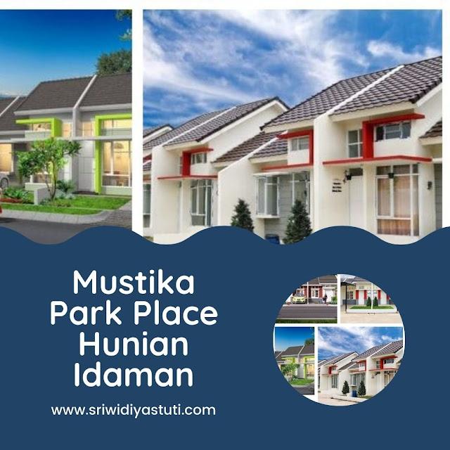 Mustika Park Place Hunian Idaman