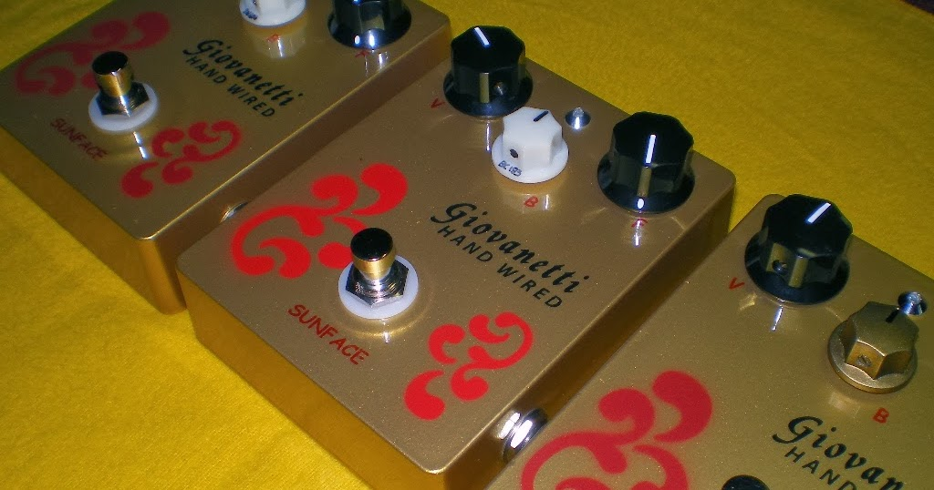 giovanetti handwired blog in arrivo analogman sunface fuzz face clone. Black Bedroom Furniture Sets. Home Design Ideas