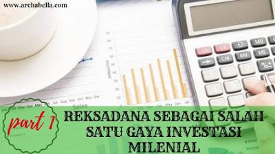 REKSADANA SEBAGAI SALAH SATU GAYA INVESTASI MILENIAL