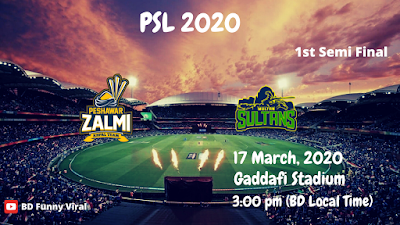 Peshawar Zalmi vs Multan Sultan | PSL 2020 | 17th march, 2020 (3:00pm BD local time) | Gaddafi Stadium, Lahore