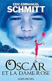 Oscar et la Dame rose de Eric-Emmanuel Schmitt