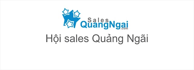 Update 2021- Hội Sales Quảng Ngãi