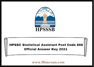 HPSSC Statistical Assistant Post Code 866 Official Answer Key 2021