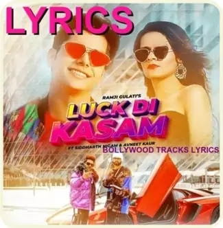 Luck-Di-Kasam-Lyrics-Ramji-Gulati