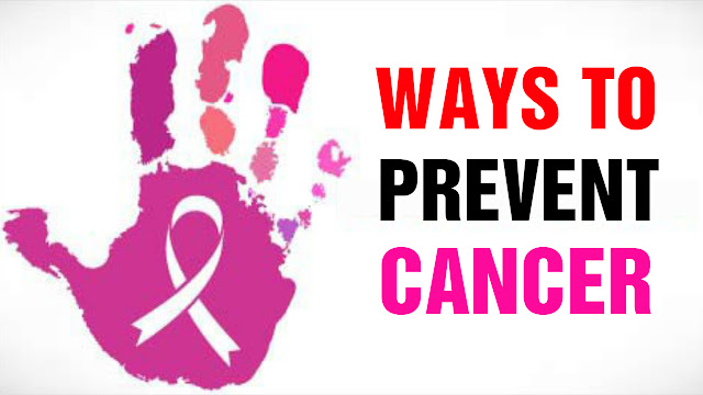 5 Ways To Prevent Cancer