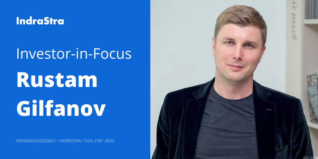 Investor-in-Focus: Rustam Gilfanov