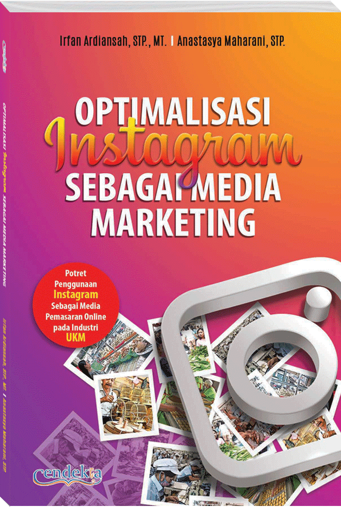 OPTIMALISASI INSTAGRAM SEBAGAI MEDIA MARKETING