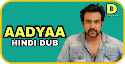 Aadyaa Hindi Dubbed Movie