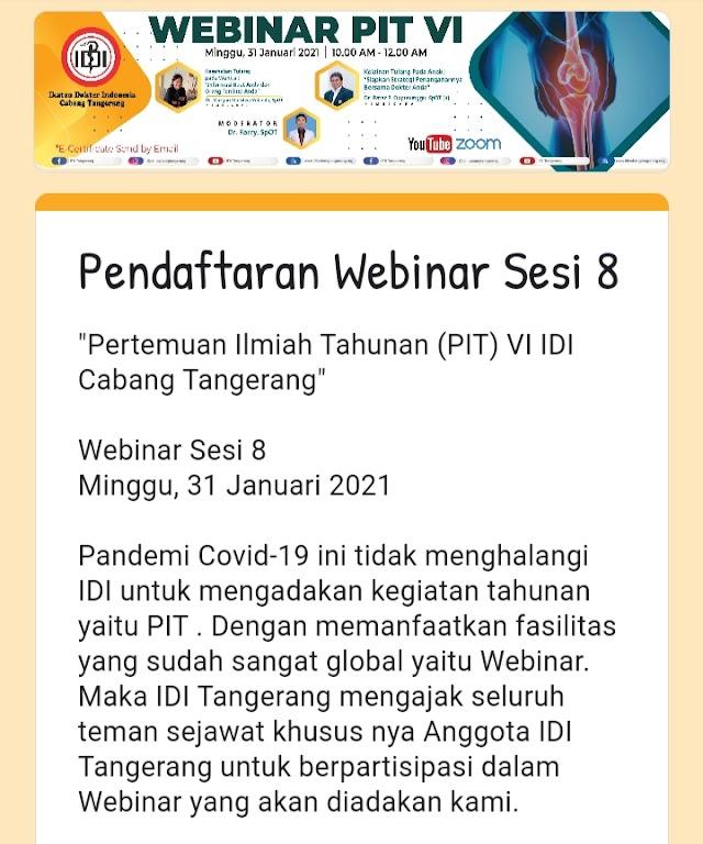 """Webinar Sesi 8 """"Pertemuan Ilmiah Tahunan (PIT) VI IDI Cabang Tangerang"""""""