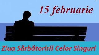 15 februarie: Ziua Sărbătoririi Celor Singuri