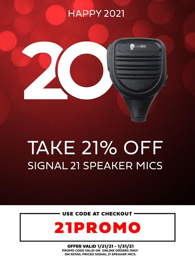 Happy 2021: Save 21% on Signal 21 Speaker Microphones!