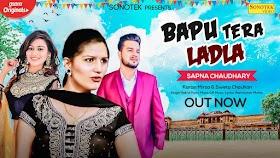 Bapu Tera Ladla Lyrics – Rahul Puthi