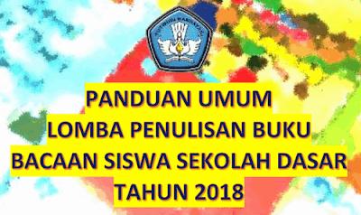 Lomba Penulisan Buku Bacaan Siswa SD Tahun 2018 Kemdikbud