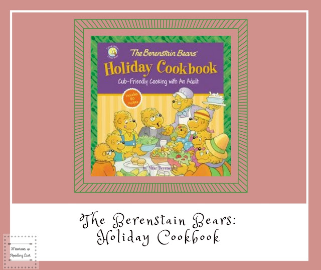 The Berenstain Bears Holiday Cookbook  a review on Reading List