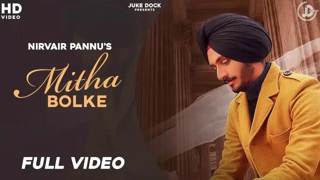 Mitha Bolke Lyrics - Nirvair Pannu