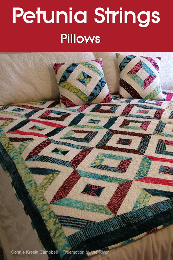 Easy to make Petunia Strings batik quilted pillows