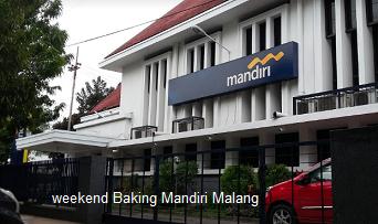 Di Sini Lokasi Terdekat Weekend Bank Mandiri Malang