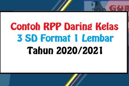 Contoh RPP 1 lembar Moda Daring Kelas 3 SD Tahun Ajaran 2020/2021