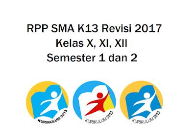 Rpp Sma K13 Revisi 2017 Kelas X Xi Xii Semester 1 Dan 2 Akses Guru