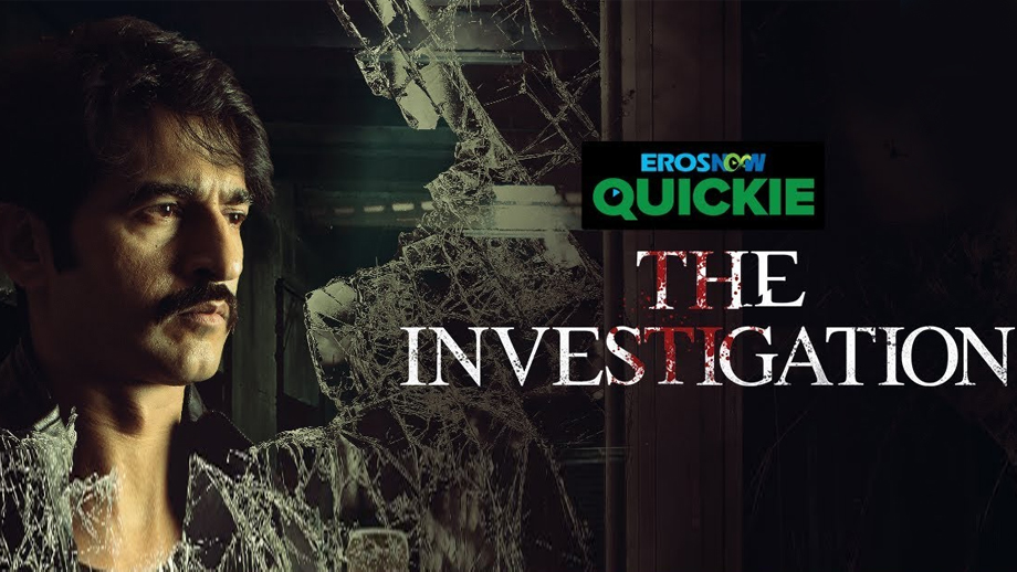 The Investigation Hindi S01 All Episodes (Complete) HDRip 720p