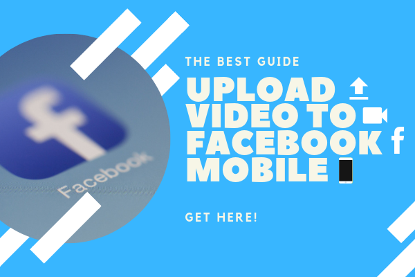 Upload Video In Facebook Mobile<br/>