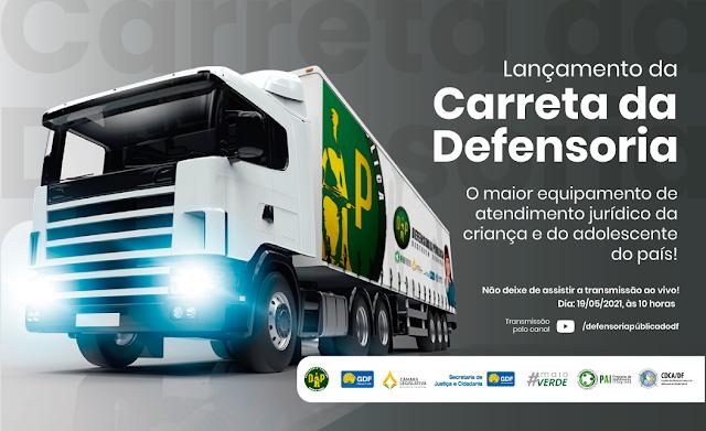 A Cidade Estrutural receberá a Unidade Móvel de Atendimento da Defensoria Pública do Distrito Federal (carreta móvel)