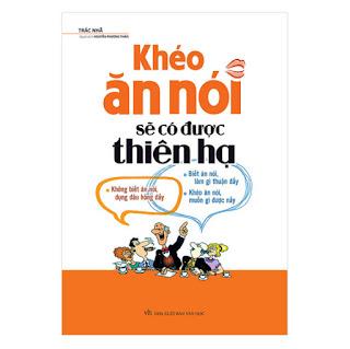 Khéo Ăn Nói Sẽ Có Được Thiên Hạ ( Tái Bản ) ebook PDF-EPUB-AWZ3-PRC-MOBI
