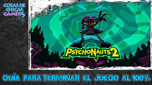 Guía de Psychonauts 2 para completar el juego al 100%
