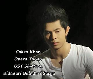 Cakra Khan - Opera Tuhan