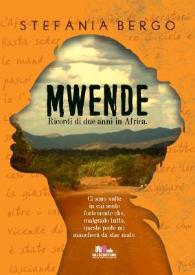 Mwende, Stefania Bergo (Memoir) - Gli scrittori della porta accanto
