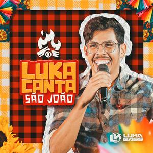 Luka Bass - Canta São João - 2021