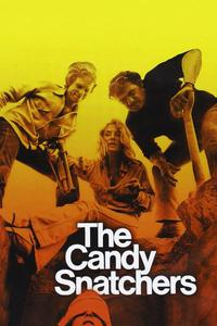 Watch The Candy Snatchers Online Free in HD