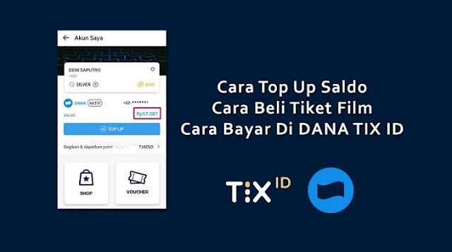 Cara Beli Tiket di TIX ID dengan DANA