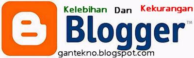 Kelebihan dan Kekurangan Blogspot