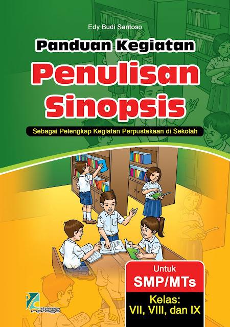 Buku Panduan Menulis Sinopsis untuk SMP/MTs