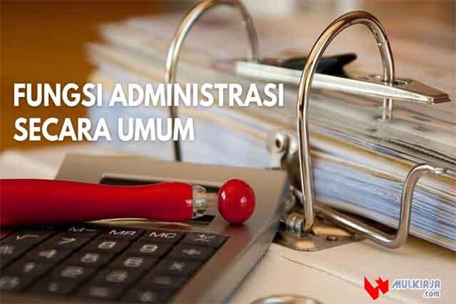 Fungsi administrasi secara umum