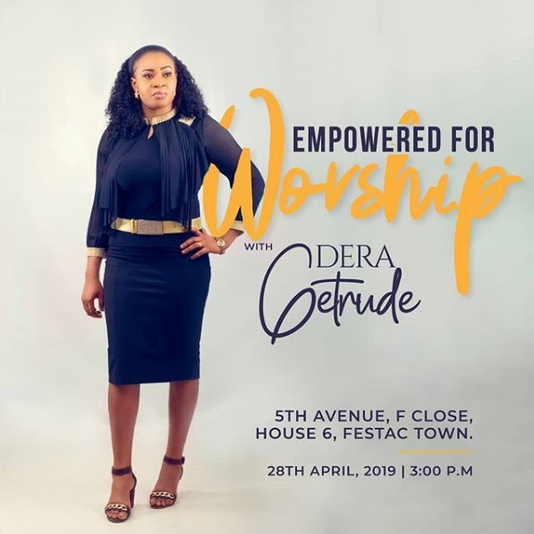 "This Sunday! Festac Will Be ""Empowered For Worship With Dera Getrude"" 