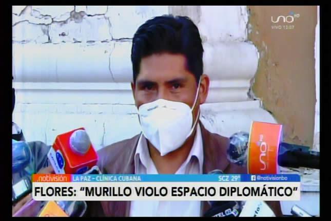 Clínica cubana: Según Flores Arturo Murillo violó espacio diplomático en la intervención