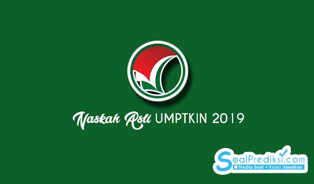 Download Soal UMPTKIN Tahun 2019 Naskah Asli Lengkap (TKD, IPA, IPS)